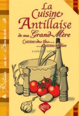 livre de recette la Cuisine Antillaise de ma grand,mère